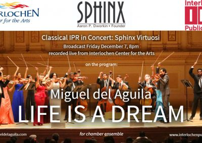 Interlochen Center for the Arts Sphinx Virtuosi Organization Dworkin IPR Interlochen Public Radio Michigan black latinx classical soloists Miguel del Aguila Life is a dream america