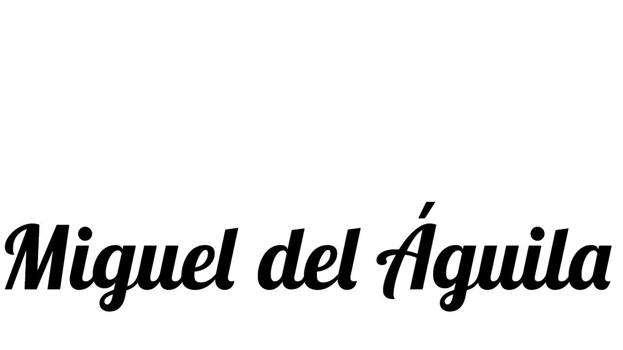 Miguel del Aguila