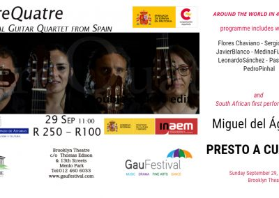 PRESTO A CUATRO EntreQuatre Guitar Quartet Miguel del Aguila cuarteto de guitarras Gauteng International Arts Festival GauFestival Brooklyn Theater Pretoria South Africa Spain