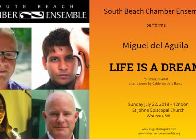 South Beach Chamber Ensemble Life is a Dream string quartet Miguel del Aguila composing music composer classical contemporary American latin hispanic modern South American Seattle