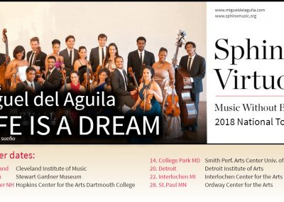 Sphinx Virtuosi 2018 National Tour music without borders Miguel del Aguila Life is a Dream La vida es Sueno Cleveland Institute of music boston Steward Gardner Museum Hanover Hopk