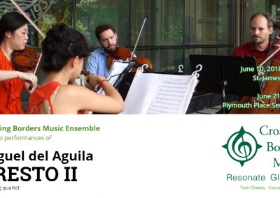 String Quartet Presto II Crossing Borders Music Tom clowes Chicago Miguel del Aguila composing music composer classical contemporary American latin hispanic modern South American ref