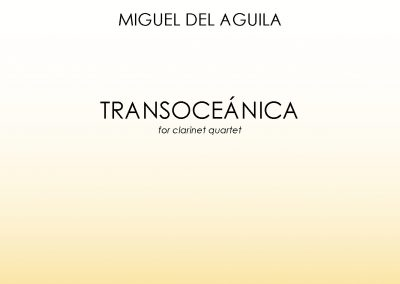 Transoceanica clarinet quartet Miguel del Aguila sheet music