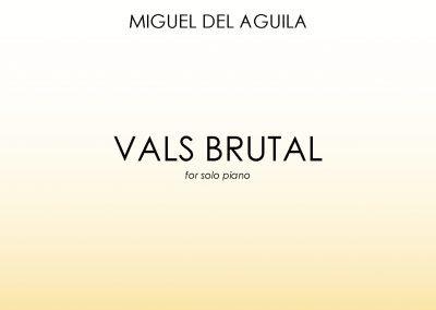 Vals Brutal solo piano Miguel del Aguila sheet music