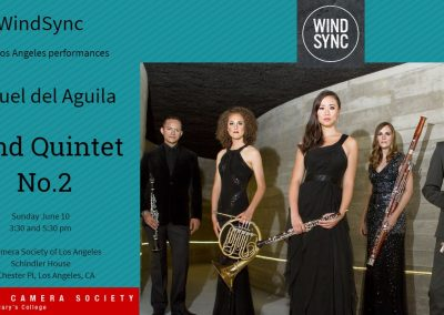 WindSync Wind Quintet Da Camera Society Los Angeles Schindler House Miguel del Aguila composer