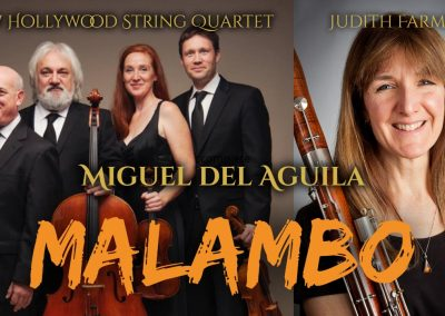 bassoon and string quartet bassoon quartet MALAMBO Miguel del Aguila Judith Farmer USC New Hollywood String Quartet Hear Now Music Festival