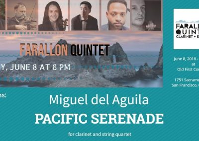 clarinet string quartet Farallon Quintet Pacific Serenade old first concerts San Francisco Miguel del Aguila composer