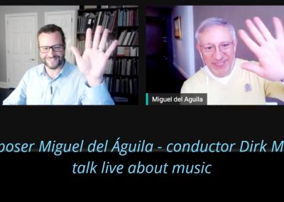 composer Miguel del Aguila conductor Dirk Meyer live talk about composing and music Augusta Symphony Duluth Superior Symphony Orchestra Lyric Opera of the North Recording project 2020